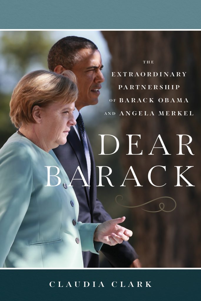 MY PARTNER, MY FRIEND By Claudia Clark The Relationship between U.S. President Barack Obama and German Chancellor Dr. Angela Merkel